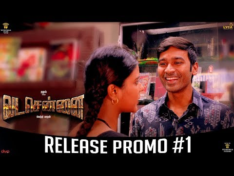VADACHENNAI - Release Promo #1 - Movie Releasing on October 17th - Dhanush - Vetri Maaran