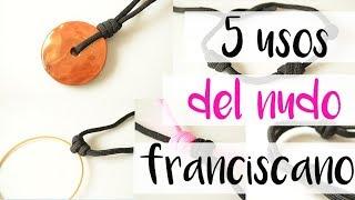 5 formas de nudos franciscanos