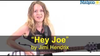 "How To Play ""Hey Joe"" By Jimi Hendrix On Guitar"