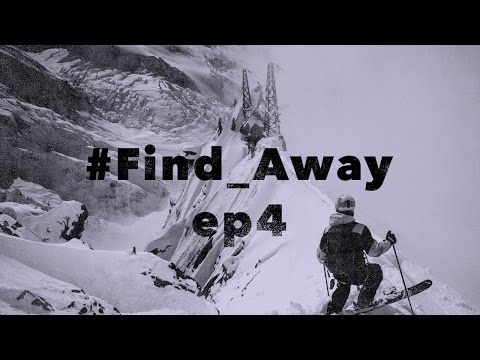 #Find_Away - The Chamonix Experience