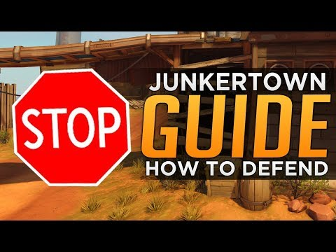 Overwatch: How To DEFEND on Junkertown - Advanced Guide