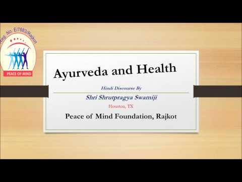 Ayurveda and Health by Shrutpragya Swami