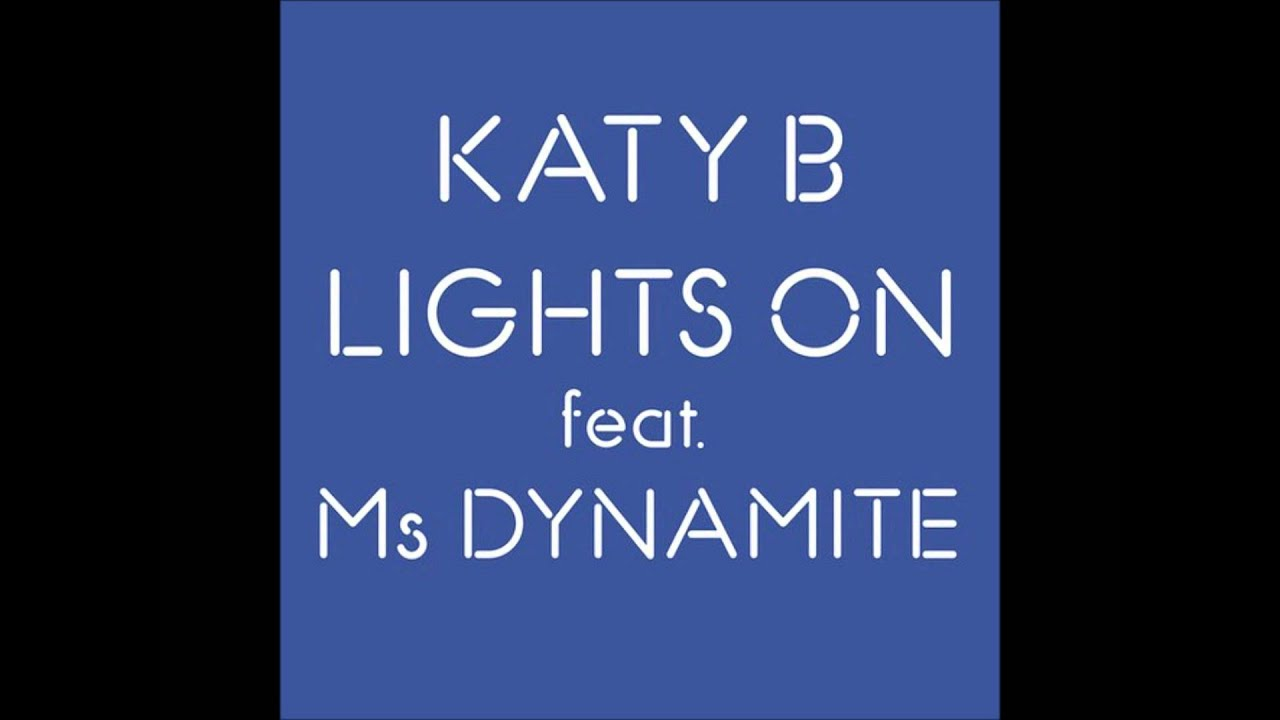 Katy B ft. Ms Dynamite - Lights On (Dj SMK Remix)