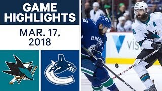 NHL Game Highlights | Sharks vs. Canucks - Mar. 17, 2018