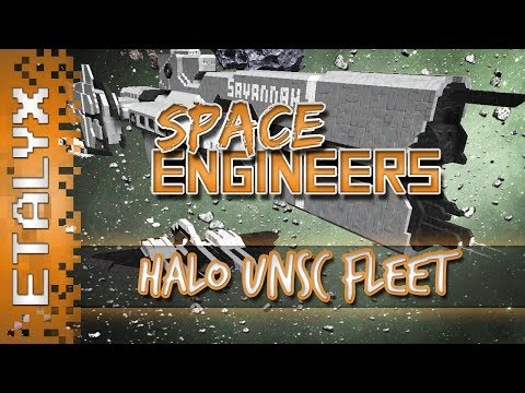 Space Engineers - Halo UNSC Fleet!
