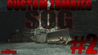 "Custom Zombies | ""SOG"" #2"