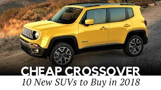 10 Cheapest Crossover Cars On Sale in 2018 (Interior and Exterior Review)