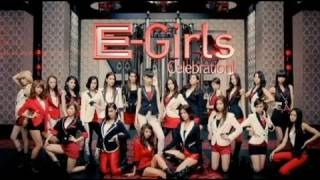 E-Girls / Celebration! (Short Ver.)