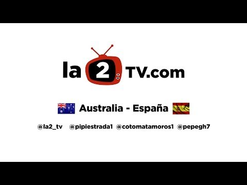Molotov 2.0: Partido Australia España Mundial Brasil 2014