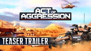 Act of Aggression: Teaser Trailer