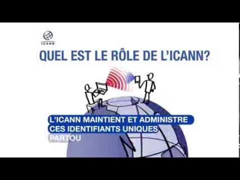 Quel est le rôle de l'ICANN ?   14 août 2013