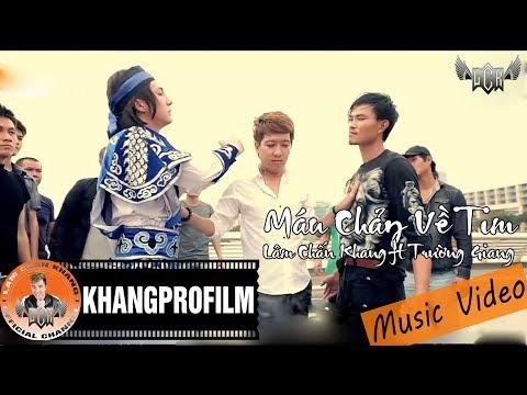 [MV HD] Máu Chảy Về Tim - Lâm Chấn Khang