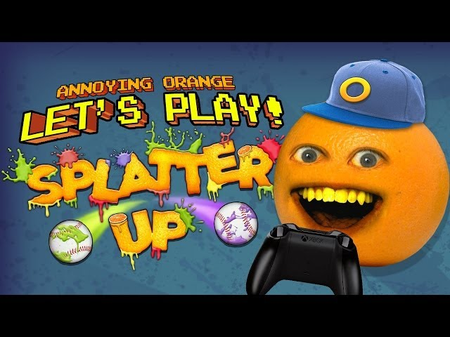 Annoying Orange Let's Play! - SPLATTER UP!