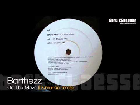 Barthezz - On The Move (Dumonde remix) [OFFICIAL]