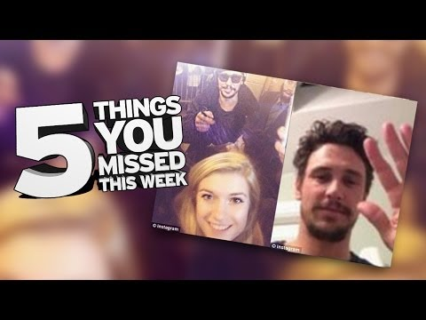 Is James Franco a Perv? 5 Things You Missed This Week