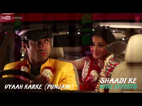 Tauba Main Vyaah Karke Full Song (Audio) Shaadi Ke Side Effects | Farhan Akhtar, Vidya Balan
