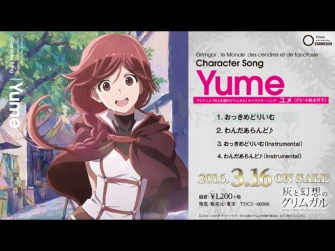 Yume's Song from Grimgar, Yume's Song.