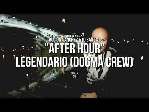 Acción Sánchez & DJ SaoT ST feat. Legendario - Legendario (Dogma Crew)