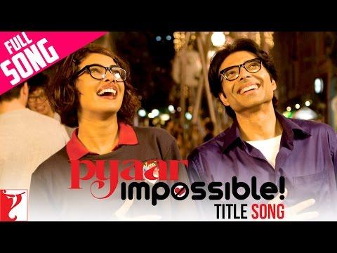 Pyaar Impossible song image