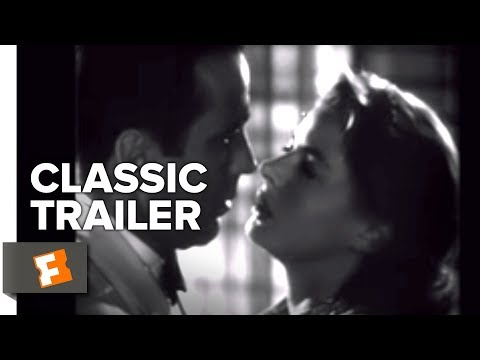 Casablanca (1942) Official Trailer - Humphrey Bogart, Ingrid Bergman Movie HD