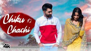 Chiku Ki Chachi Amit Dhull Ft Sardarni Preet Video HD Download New Video HD