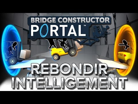 Bridge Constructor Portal #14 : Rebondir intelligement
