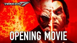TEKKEN 7 - Opening Movie