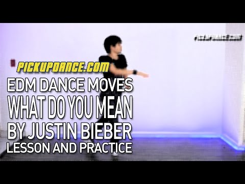 How To Dance To What Do You Mean By Justin Bieber (EDM + House Dance Lesson)