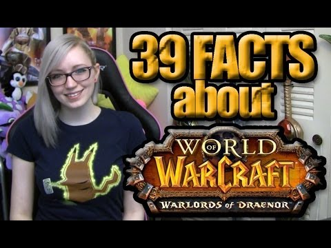 39 Facts About Warlords of Draenor