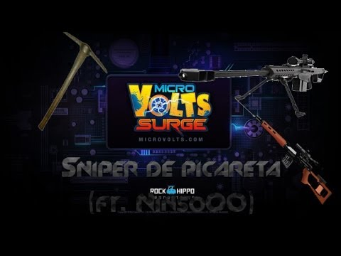 MicroVolts - Sniper vs Picareta