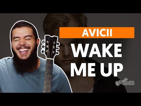 Wake Me Up - Avicii (aula de violão simplificada)