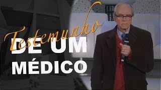 18/07/18 - Testemunho de Um Médico - Dr. Helnio Nogueira