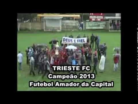 TRIESTE - CAMPEÃO DA SÉRIE A 2013