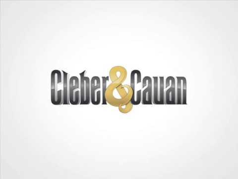 Cleber&Cauan Eu hoje vou trair a minha namorada