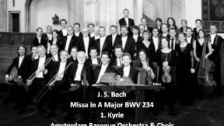 J. S. Bach - Missa in A Major BWV 234 - 1. Kyrie (1/6)