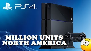 PS4 NEWS: PS4 SOLD OVER 1 MILLION UNITS IN NORTH AMERICA! (BREAKING RECORDS IN FIRST 24 HOURS)