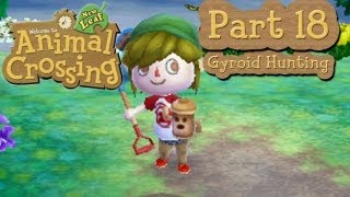 Animal Crossing: New Leaf Part 18: Gyroid Hunting After