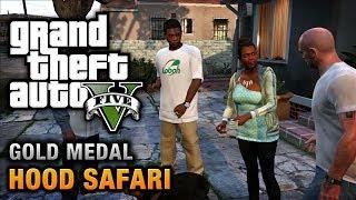 GTA 5 Mission #27 Hood Safari [100% Gold Medal