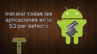 Instalar Aplicaciones A La Sd Por Defecto En Android