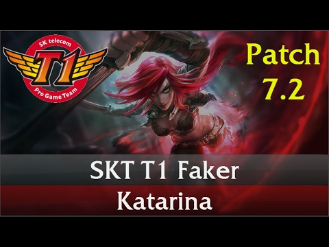 SKT T1 Faker - Katarina Midlane Gameplay Guide Patch 7.2
