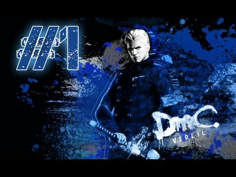 DmC Devil May Cry Vergil's Downfall Walkthrough Mission 1 No Commentary All Cutscenes