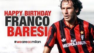 Buon Compleanno Baresi, Happy Birthday Baresi! | AC Milan Official