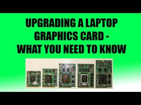 Upgrading a Laptop Graphics Card - The Research