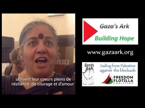 Vandana Shiva - to the women of Gaza (sous-titres français)