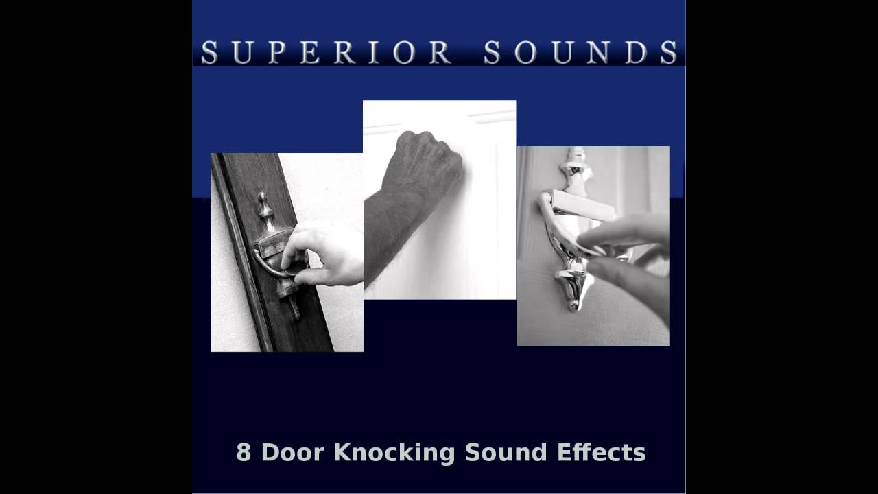 8 knocking on door sound effects youtube for Door knocking sound