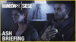Rainbow Six Siege - Outbreak: Ash's Briefing Trailer