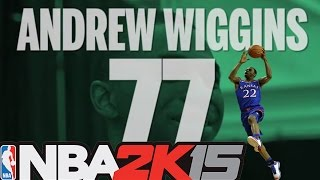NBA 2K15 OFFICIAL ROOKIE RATINGS! Andrew Wiggins, Jabari
