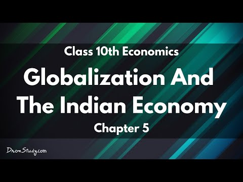 Class X Social Science Economics - Globalisation And The Indian Economy