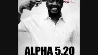 Alpha 5.20 Les Rappeurs Sont Des Chattes ( HQ )