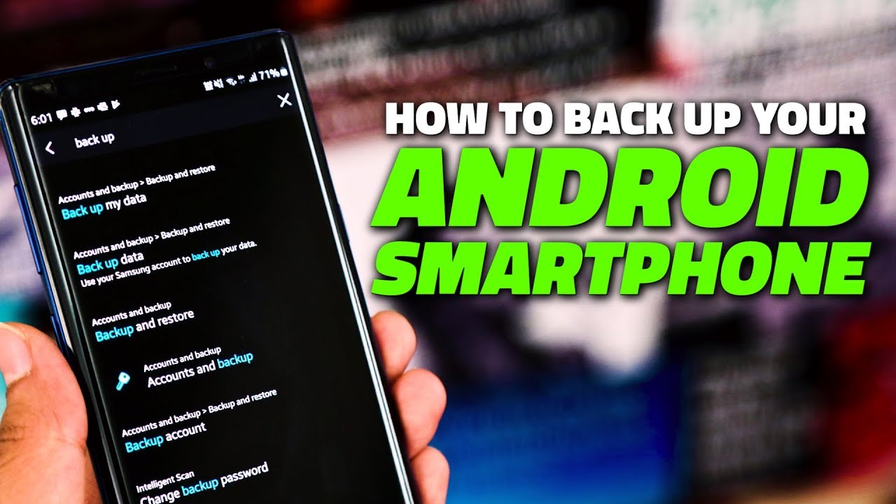 How to Easily Backup Your Android Smartphone